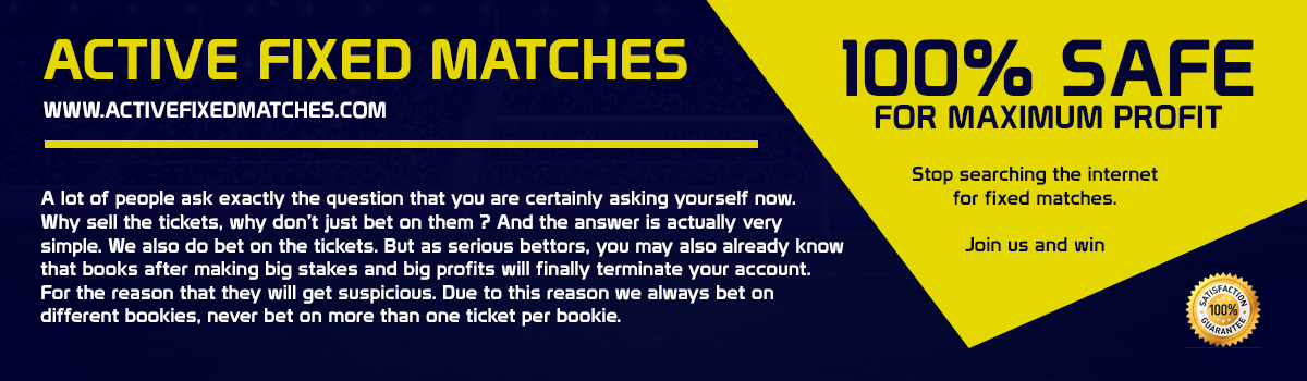 ACTIVE FIXED MATCHES | 100 % SURE FIXED MATCHES